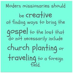 Modern Missionaries